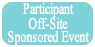 Participant Off-Site Event